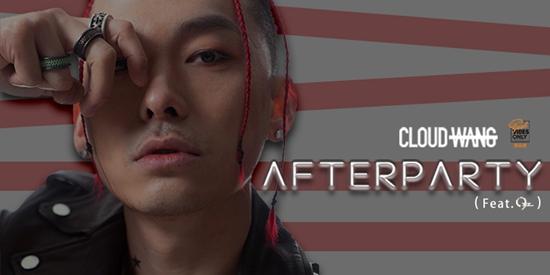CLOUDWANG王云单曲《AFTERPARTY (feat.OSZ)》冲破都市牢笼