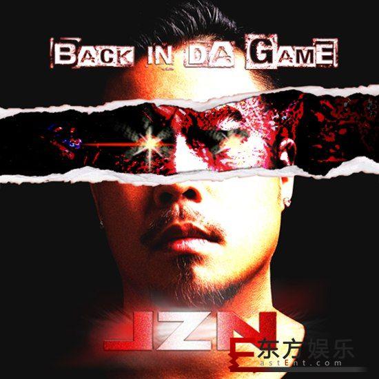 JZN携《Back In Da Game 》强势回归 听说唱回到最初的饶舌风味