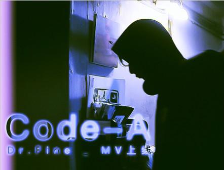 Code-A乐队最新MV上线,为这座城市的失语者找寻《Dr.Fine》