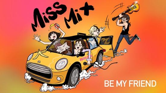 "Miss Mix全新单曲《Be My Friend》上线   一个关于""姐妹""的故事"